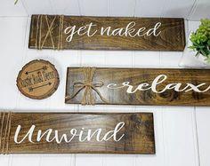 Get Naked Get Naked Sign Get Naked Relax Unwind Bathroom