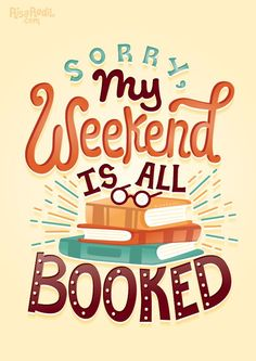 12 book quotes beautifully illustrated by Risa Rodil Sorry, my weekend is all booked. – illustration by Risa Rodil Book Memes, Book Quotes, Book Sayings, I Love Books, Books To Read, Library Quotes, Library Posters, 12th Book, Reading Quotes