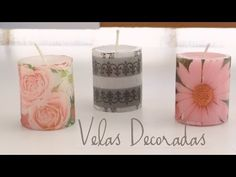 Decoración de velas con servilletas - YouTube
