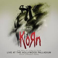 Korn: The Path of Totality Tour - Live at the Hollywood Palladium [Blu-ray] Korn, Dubstep, Heavy Metal Radio, Hollywood, Music Documentaries, Musica Online, Jonathan Davis, Brick In The Wall, Cd Album