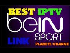 IPTV BEIN SPORT HD + CINEMA SELECTION PLANETE ORANGE