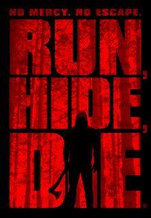 Run, Hide, Die (2015)