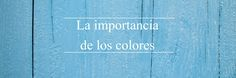 La importancia del color en la decoración
