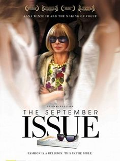 The September Issue: One of the best documentaries on the Fashion industry, The September Issue focuses on Anna Wintour, the editor in chief of American Vogue, and her editorial team as they run around the plush carpeted office preparing the September issue of Vogue. If you want a slice of what really goes on behind the glossy papers of these fashion magazines, this documentary is a must-watch!