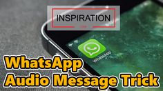 WhatsApp Audio Message Trick - Animated Video by Inspiration Loop