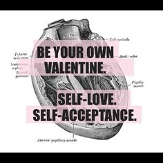 For being my own valentine! Self acceptance, so encouraging Pretty Hurts, It Hurts, Uplifting Quotes, Inspirational Quotes, Body Positive Quotes, Im Grateful, Self Acceptance, More Words, Quotable Quotes