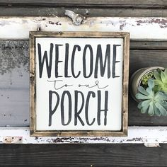 824 Best Big Porch Signs Images In 2019 Front Porch Signs Porch