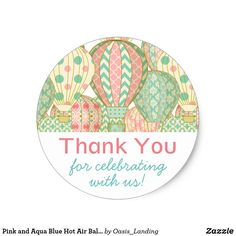 Pink and Aqua Blue Hot Air Balloons Baby Shower Classic Round Sticker - Pretty hot air balloons in pastel shades of pink and aqua blue in this adorable baby shower Thank You sticker. It makes lovely choice to welcome a baby girl. Matching baby shower invitation, favor boxes, paper plates and gift bags are available in this motif to create a beautifully coordinated look for your baby shower. Sold at Oasis_Landing on Zazzle.