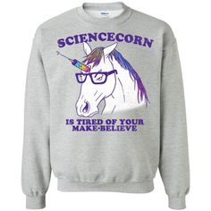 Unicorn Sciencecorn Sweatshirt - Shop Gucci Supreme Nike Adidas T Shirt Unicorn Outfit, Unicorn Clothes, Super Cool Stuff, Make Believe, Tee Design, Size Chart, Graphic Sweatshirt, Sweatshirts, Tees