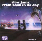 Slow Jamz from Back in da Day, Vol. 2 [CD], 04232681