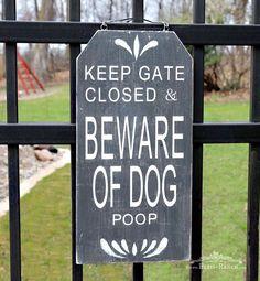 Beware of Dog Sign, Bliss-ranch.com