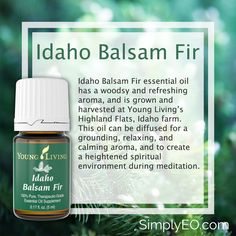 Idaho Balsam Fir essential oil has a woodsy and refreshing aroma, and is grown and harvested at Young Living's Highland Flats, Idaho farm. This oil can be diffused for a grounding, relaxing, and calming aroma, and to create a heightened spiritual environment during meditation.