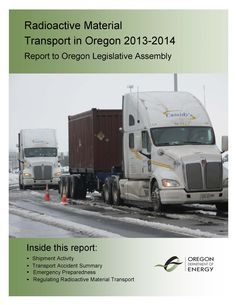 Radioactive material transport in Oregon, by the Oregon Department of Energy