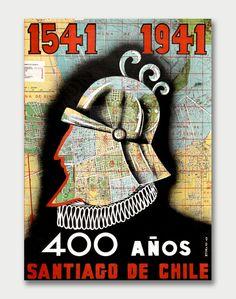 1541-1941, 400 años Santiago de Chile  Anniversary Travel Poster