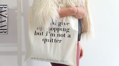 Follow Fashion Quote Bag: I Could Give Up Shopping But I'm Not A Quitter #quote #canvas #tote #followfashion