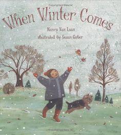 When Winter Comes: Amazon.co.uk: Nancy Van Laan, Susan Gaber: Books