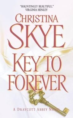 Key To Forever by Christina Skye, http://www.amazon.ca/dp/0380782804/ref=cm_sw_r_pi_dp_R0O9sb085BYP5