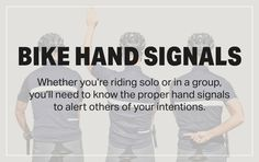 Learn these 10 basic cycling hand signals to keep you — and those around you — safe out on the road. The handsignal you use for stopping will most likely depend on the situation. If you're only riding with one or two other cyclists, a closed fist behind the back is probably sufficient. On a …