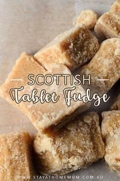 Scottish Tablet Fudge, not for the faint hearted as there is a load of sugar in this recipe - but this is an original recipe handed down through generations. Caramel Recipes, Candy Recipes, Sweet Recipes, Baking Recipes, Dessert Recipes, Desserts, Fudge Recipe Uk, Scottish Tablet Recipes, Scottish Dishes