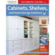 Cabinets, shelves, and storage solutions