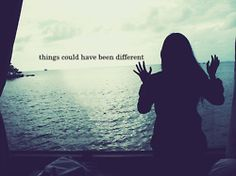 Things could have been different