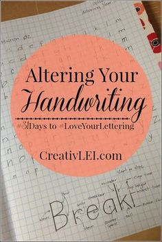 Altering Your Handwriting {#LoveYourLettering} - Looking at life CreativLEI