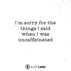 As Of Latte sells whole bean and ground flavored coffee. We create accessories, mugs and clothing for coffee lovers. Every product contains trendy coffee based designs mixed little pop culture. Get your coffee gifts and fun flavored coffee here! Coffee Quotes Funny, Funny Coffee Mugs, Coffee Humor, Funny Quotes, Beer Quotes, Coffee Zone, Coffee Is Life, My Coffee, Coffee Lovers