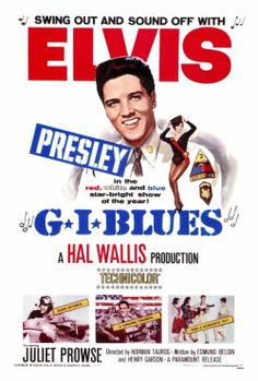"""G.I. Blues"" (1960). COUNTRY: United States. DIRECTOR: Norman Taurog. SCREENWRITER: Edmund Beloin, Henry Garson. COMPOSER: Joseph J. Lilley. CAST: Elvis Presley, Juliet Prowse, Robert Ivers, James Douglas, Letícia Román"
