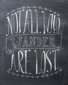 Not All Who Wander Are Lost Chalkboard Typography Printable Print by LittleRedWindow