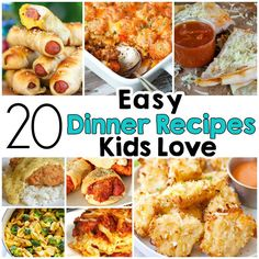 20 Easy Dinner Recipes That Kids Love