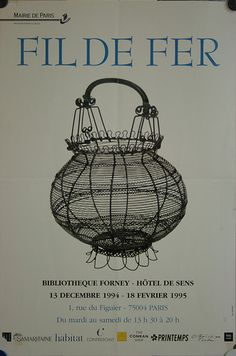AFFICHE EXPO FIL DE FER 1994 FORNEY PANIER FERRONNERIE