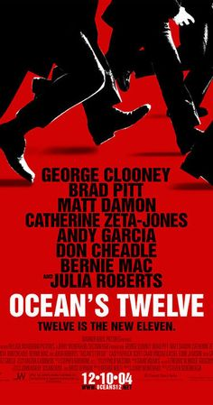 Directed by Steven Soderbergh.  With George Clooney, Brad Pitt, Julia Roberts, Catherine Zeta-Jones. Daniel Ocean recruits one more team member so he can pull off three major European heists in this sequel to Ocean's 11.