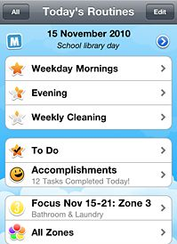 HomeRoutines iphone app helps manage repetitive (mindless) jobs.  It even has a timer.  I even made a packing list for camping organized by location of the item (I know, OCD, but when you camp via motorcycle you gotta pack economically)