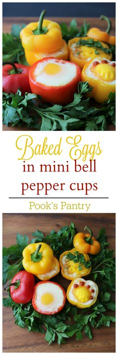 Eggs baked in mini bell pepper cups are the perfect brunch item. Make a few variations and your guests can help themselves.