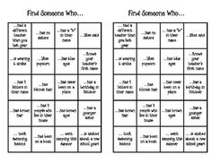 This is a great activity for the first day of school.  Have your students get to know each other by finding peers who match each of the boxes on th...