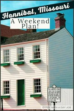 A Weekend in Hannibal, Missouri- A 3 Day Hannibal, Mo Itinerary Planner Hannibal History, Hannibal Mo, Best Weekend Trips, Weekend Getaways, Day Trips, Hannibal Missouri, Itinerary Planner, Go Usa, Us Road Trip