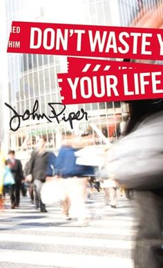 Don't Waste Your Life (Group Study Edition) John Piper $9.99  - http://www.ebooknetworking.net/books_detail-1433506327.html