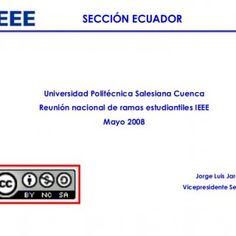 SECCIÓN ECUADOR Universidad Politécnica Salesiana Cuenca Reunión nacional de ramas estudiantiles IEEE Mayo 2008 Jorge Luis Jaramillo Vicepresidente Sección. http://slidehot.com/resources/codigo-de-etica-de-ieee.9900/