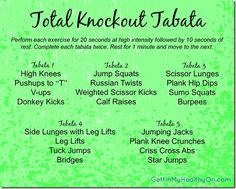 Total Knockout Tabata - A 25-minute HIIT workout with a variety of exercises to keep things interesting. :)