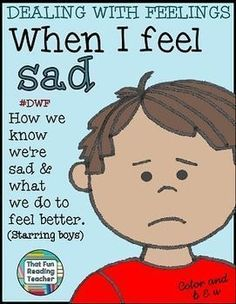 Dealing with Feelings Story - When I feel #sad(boy). A #printable children's #story about recognizing, expressing and managing sadness. Includes a color and black & white version. $