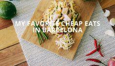 My favorite Cheap Eats in Barcelona