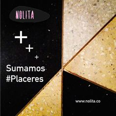 En Nolita sumamos lo bueno con lo mejor. www.nolita.co