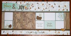 CTMH Oh Deer! and Rustic Fundamentals layout by Char`s Crafty Creations. Barn doors and layout design inspired by Sheri Ballantyne.