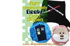 Eight awesomely geeky cloth diapers from Dirty Diaper Laundry.