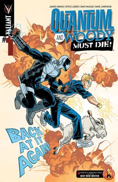 QUANTUM AND WOODY MUST DIE! #1 (of 4) Written by JAMES ASMUS Art by STEVE LIEBER Cover by MIKE HAWTHORNE (NOV141684) Variant Cover by JOHNNIE CHRISTMAS (NOV141685) Variant Cover by CHIP ZDARSKY