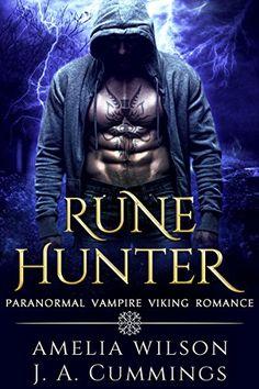 Rune Hunter: Paranormal Vampire Viking Romance (Rune Series Book 3) by [Wilson, Amelia, Cummings, J.A.]