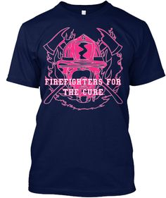 FIREFIGHTERS FOR THE CURE ! Please help out my husband's fire department and buy this shirt! A portion of the proceeds will benefit the National Breast Cancer Awareness Foundation, and just in time for breast cancer awareness month!