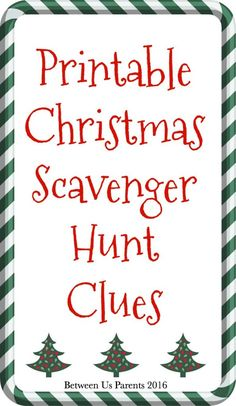 Here are festive printable Christmas Scavenger Hunt Clues that you can use for holiday fun. Make your family work to find their gifts! 12 Days Of Christmas, Christmas Morning, Outdoor Christmas, Winter Christmas, Christmas Crafts, Christmas Ideas, Merry Christmas, Family Christmas Activities, Christmas Letters