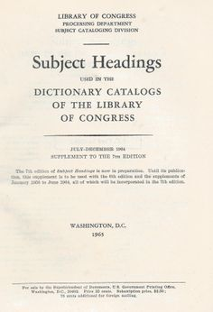 Subject Headings Used In The Dictionary Catalogs Of The Library Of Congress