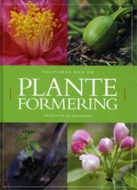 Politikens bog om planteformering. Redaktør Alan Toogood.  9788756762137